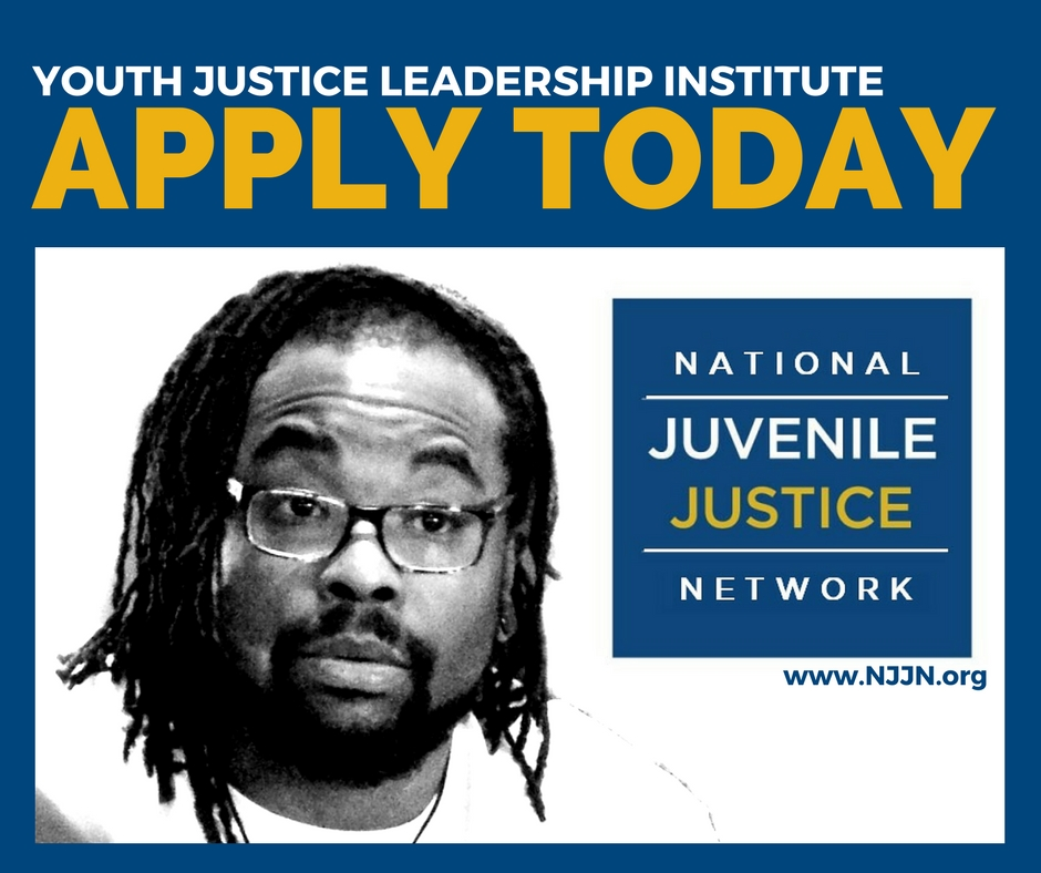 apply now for youth justice leadership institute